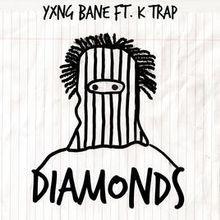 Yxng Bane ft. K Trap - Diamonds (Disturbing London Limited/Frsh Entertainment)
