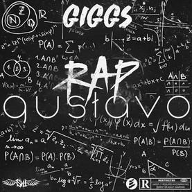 Giggs - Rap Gustavo (SN1 Records)