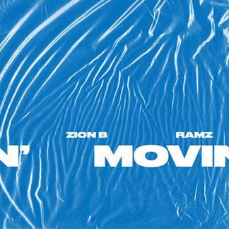 Zion B ft. Ramz - Movin (Method Records)