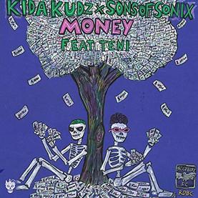 Kida Kudz & Son of Sonix - Money (feat. Teni) (Disturbing London Records)
