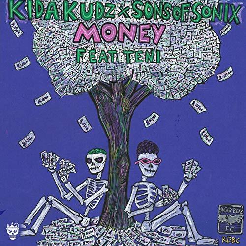 Kida Kudz & Son of Sonix - Money (feat. Teni)