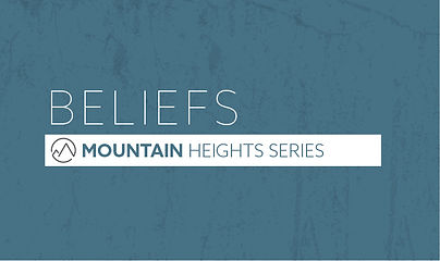Mountain Heights Series Beliefs
