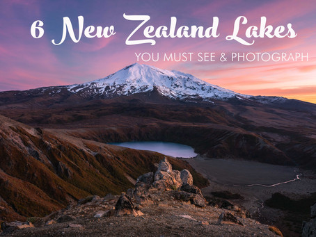 6 NEW ZEALAND NORTH ISLAND LAKES YOU MUST SEE AND PHOTOGRAPH