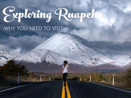 EXPLORING RUAPEHU: WHY YOU NEED TO VISIT LORD OF THE RINGS COUNTRY