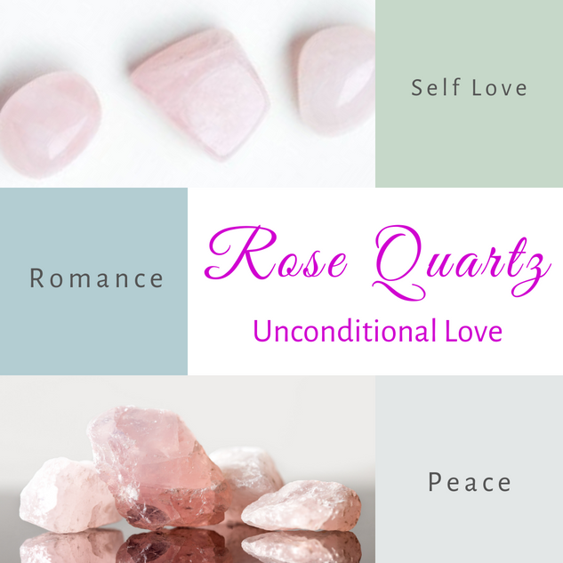 Rose Quartz-Unconditional Love