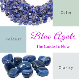 Blue Agate-The Guide To Flow