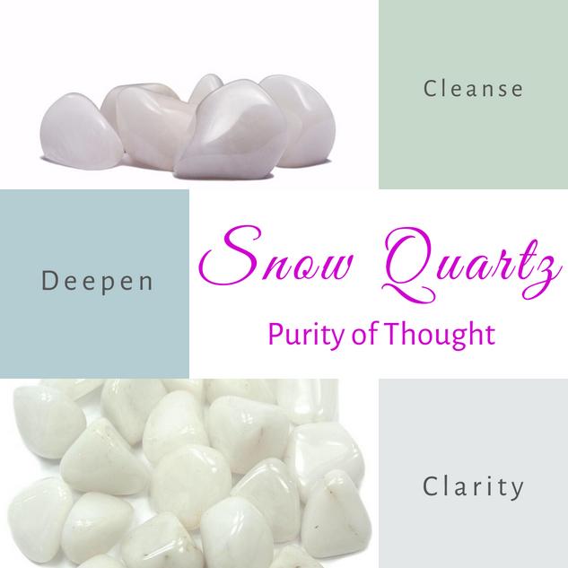 Snow Quartz-Purity of Thought