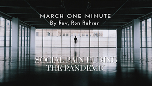One Minute for March 2021 Social Pain During the Pandemic