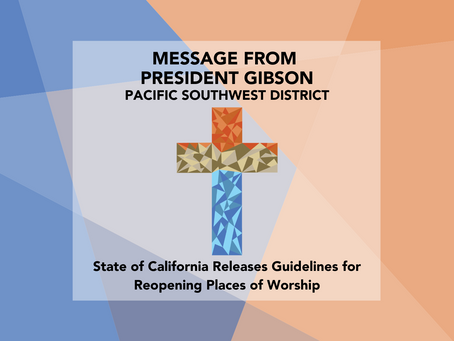 State of California Releases Guidelines for Reopening Places of Worship