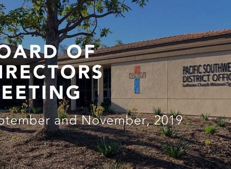 Board of Directors Meetings – September and November, 2019