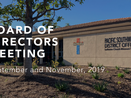 Board of Directors Meetings – September and November, 2019