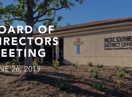 Board of Directors Meeting – June 26, 2019