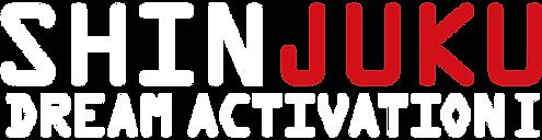 SHINJUKU DREAM ACTIVATION Ⅰ