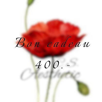Bon cadeau 400.-