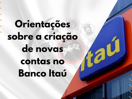 Orientações sobre a criação de novas contas no Banco Itaú