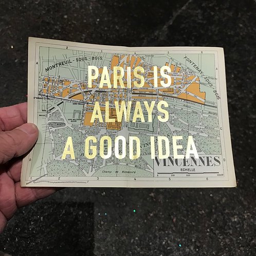 PARIS IS ALWAYS A GOOD IDEA -VICENNES