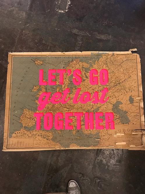 LET'S GO GET LOST TOGETHER - EUROPE