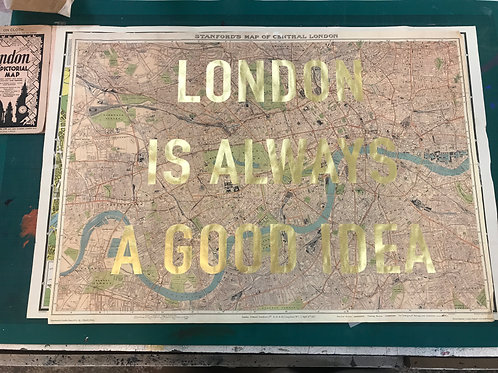LONDON IS ALWAYS A GOOD IDEA - STANFORDS
