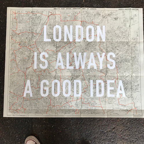 LONDON IS ALWAYS A GOOD IDEA - NORTH EAST