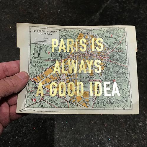 PARIS IS ALWAYS A GOOD IDEA - 6e ARRONDISSEMENT LUXEMBOURG