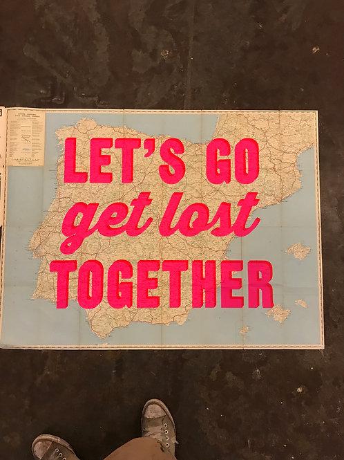 LET'S GO GET LOST TOGETHER -SPAIN