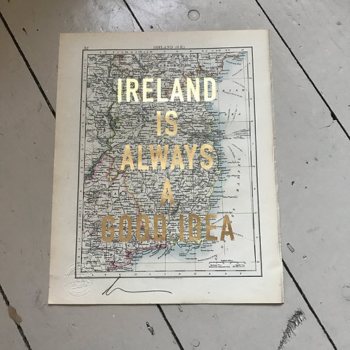 IRELAND IS ALWAYS A GOOD IDEA - S.E.