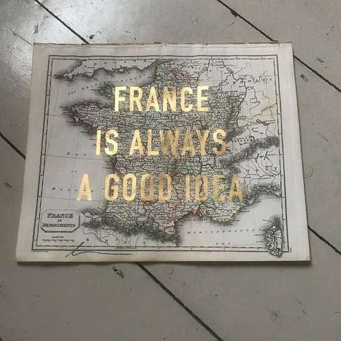 FRANCE IS ALWAYS A GOOD IDEA - XIV