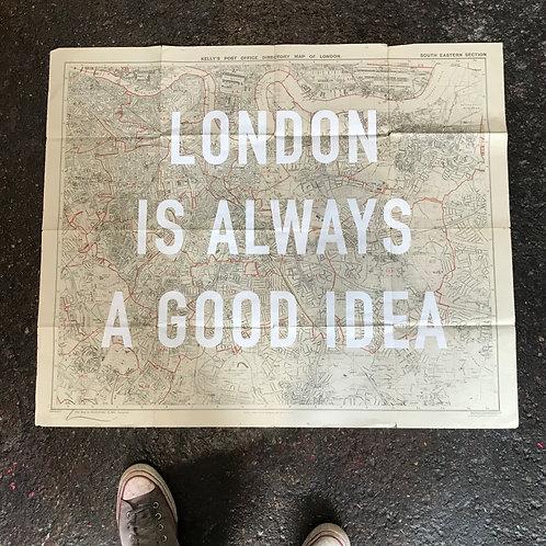 LONDON IS ALWAYS A GOOD IDEA - SOUTH EAST