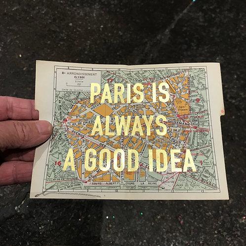 PARIS IS ALWAYS A GOOD IDEA - 8e ARRONDISSEMENT