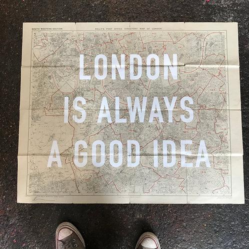 LONDON IS ALWAYS A GOOD IDEA -SOUTH WEST