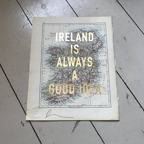 IRELAND IS ALWAYS A GOOD IDEA - 18
