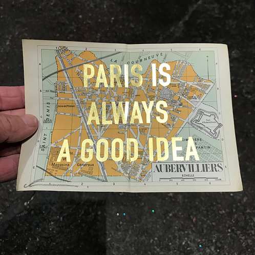 PARIS IS ALWAYS A GOOD IDEA - AUBERVILLIERS