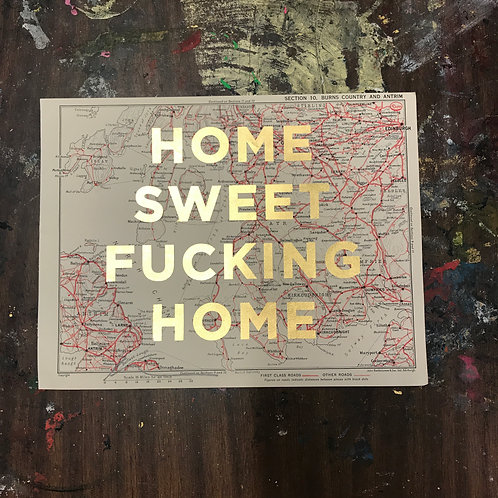HOME SWEET FUCKING HOME -  BURNS COUNTRY AND ANTRIM