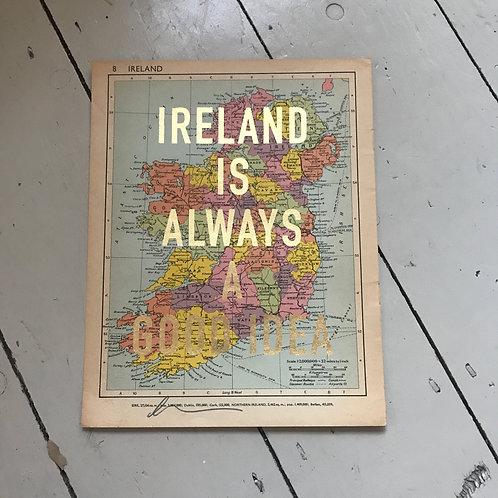 IRELAND IS ALWAYS A GOOD IDEA - 8