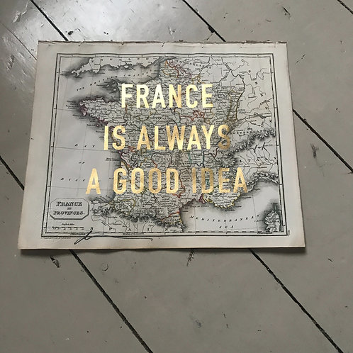 FRANCE IS ALWAYS A GOOD IDEA - XIII