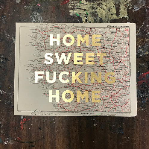 HOME SWEET FUCKING HOME - CONNAUGHT