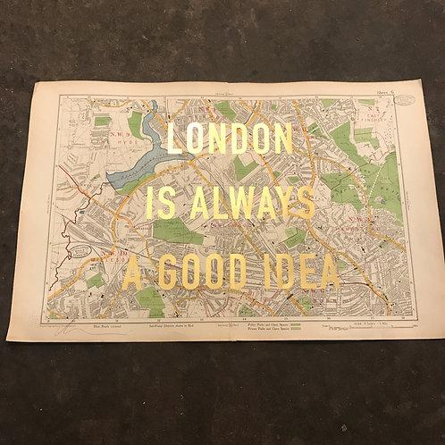 LONDON IS ALWAYS A GOOD IDEA - NW