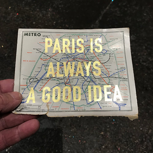 PARIS IS ALWAYS A GOOD IDEA - METRO MAP