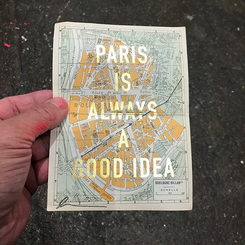 PARIS IS ALWAYS A GOOD IDEA - BOULOGNE - BILLAN