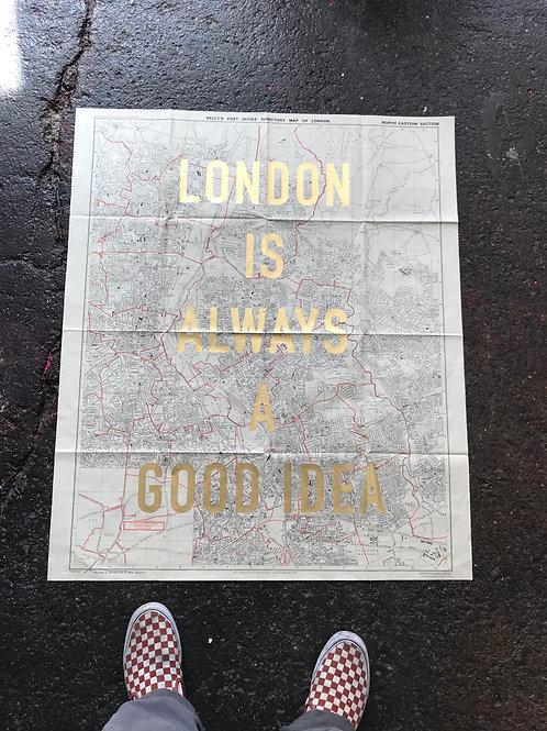 LONDON IS ALWAYS A GOOD IDEA - NORTH EAST Portrait gold leaf