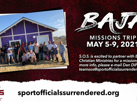 S.O.S. Partners with Baja Christian Ministries for 2021 Missions Trip