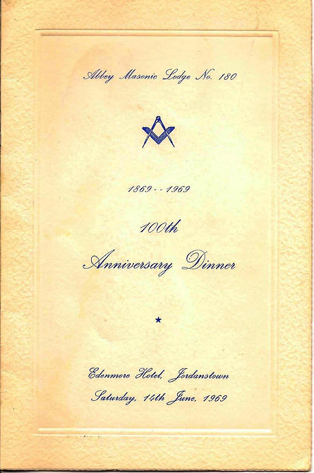 Abbey masonic Lodge 180 Menu at their Centenary dinner.