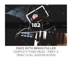 """Demystifying Pads"" Article - Part 3: Published in Worship Musician Magazine!"