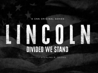 """""""Lincoln: Divided We Stand"""" Documentary on CNN uses Cues"""