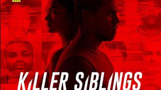"Tension Cue ""Disaster Epidemic"" Stalks 3 Episodes of Oxygen's ""Killer Siblings&qu"