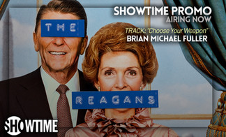 """Orchestral Hybrid Track used in Showtime's """"The Reagan's"""" Promo"""