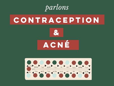 PARLONS CONTRACEPTIONs & ACNÉ