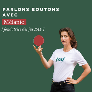 Parlons Boutons avec Mélanie !
