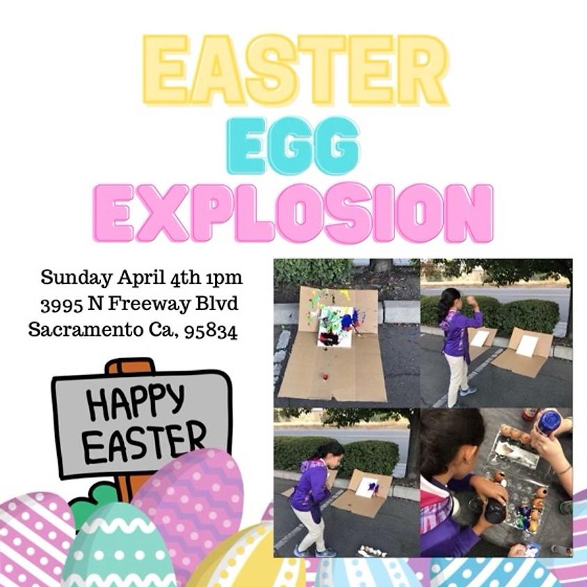 Egg Explosion April 3rd- 1PM