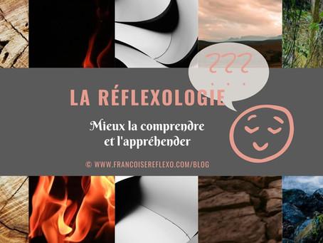 Comprendre la réflexologie...